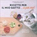 Ricette per il mio Gatto...e per Me! — Libro