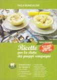 Ricette per la Dieta dei Gruppi Sanguigni - Primo Volume - Libro