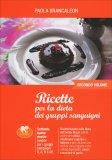 Ricette per la Dieta dei Gruppi Sanguigni - Secondo Volume - Libro