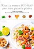 Ricette Senza Foodmap per una Pancia Piatta - Libro