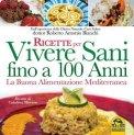 eBook - Ricette per Vivere Sani fino a 100 Anni - PDF