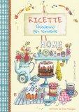 Ricette - Quaderno per Scriverle - Home Sweet Home - Brossura