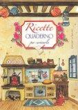 Ricette - Quaderno per Scriverle - Cucina — Libro
