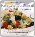 Ricette Straordinarie per la Menopausa