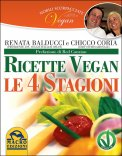 Ricette Vegan - Le 4 Stagioni - Nobili Scorpacciate Vegan  — Libro
