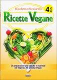 Ricette Vegane  — Libro