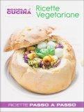 Ricette Vegetariane - Libro