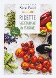 Ricette Vegetariane di Stagione - Libro