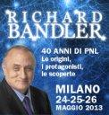 RICHARD BANDLER in Italia. 40 Anni di PNL: le Origini, i Protagonisti, le Scoperte