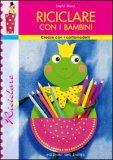 Riciclare con i Bambini — Libro