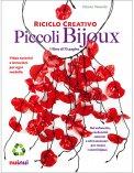 Riciclo Creativo - Piccoli Bijoux - Cofanetto