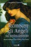 Riconoscere gli Angeli sul Nostro Cammino  - Libro