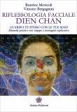Riflessologia Faccia Dien Chan  - Libro