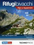 Rifugi Bivacchi Alpi Appennini