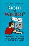 Right or Wrong? at Work - Libro