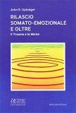 Rilascio Somato-Emozionale e Oltre - Libro