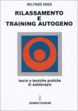 Rilassamento e Training Autogeno - Libro
