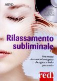 Rilassamento Subliminale - CD audio — CD