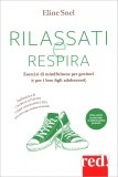 Rilassati e Respira - Libro + CD Audio