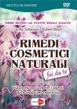 Rimedi e Cosmetici Naturali Fai da Te — DVD