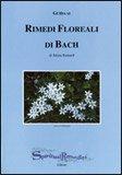Guida ai Rimedi Floreali di Bach