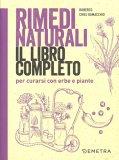 Rimedi Naturali - Il Libro Completo - Libro