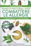 Rimedi Naturali per Combattere le Allergie - Libro