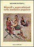 Rimedi e Superstizioni nella Medicina Popolare
