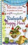 Rinfreschi e Happy Hour  - Libro