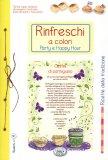 Rinfreschi a Colori - Party e Happy Hour