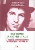 Rino Gaetano, un Mito Predestinato - Libro