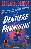 Risate in Alto Mare tra Dentiere e Pannolini — Libro