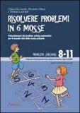 Risolvere Problemi in 6 Mosse