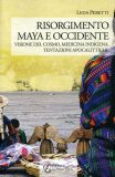 Risorgimento Maya e Occidente.