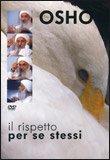 Il Rispetto per Se Stessi  - DVD