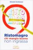 Ristomagro, chi Mangia Buono non Ingrassa - Libro