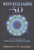 Risvegliarsi in 5D - Libro