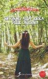 Ritorno alla Terra delle Origini - Libro + Cd