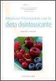 Ritrovare il Benessere con la Dieta Disintossicante