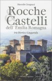 Rocche & Castelli dell'Emilia Romagna - Libro
