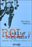 Rol  - Realtà o Leggenda?