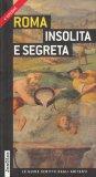 Roma Insolita e Segreta - Libro