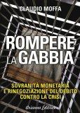 eBook - Rompere La Gabbia - PDF