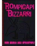 Rompicapi Bizzarri - Rosa - Non Adatti agli Oritteropi!  - Libro