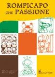 Rompicapo, che Passione!  + Somme Crociate — Libro