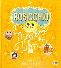 Rosicchio - Il Mostro dei Libri - Libro