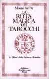 La Rota Magica dei Tarocchi — Manuali per la divinazione