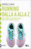 Running dalla A alla Z - Libro