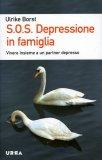 S.O.S. Depressione in Famiglia  - Libro