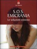 S.O.S. Emicrania - Le Soluzioni Esistono
